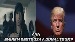{Eminem Destroza A Donal Trump} Sub