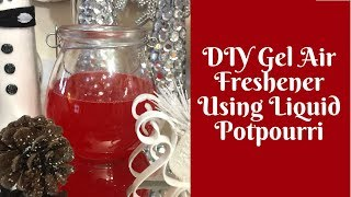 Christmas Crafts: DIY Gel Air Freshener (with and without gelatine)