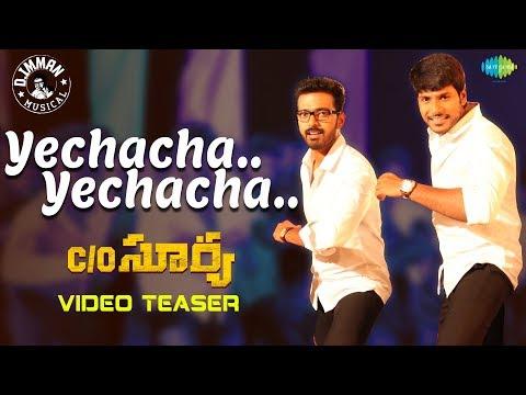 Yechacha Yechacha -Video Song Teaser | C/O...