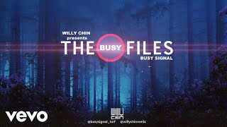 Busy Signal - Willy Chin presents BUSY FILES 2018 MIXTAPE