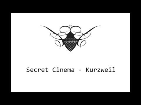 Secret Cinema - Kurzweil