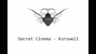 Secret Cinema - Kurzweil || Cocoon Recordings - 2009