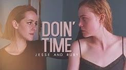 Jesse ✗ Ruby || Doin' Time