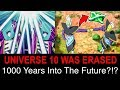 Universe 10 Was Destroyed But How did Zamasu & Gowasu Go 1000 Years to the future?!?