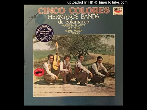 Los Hermanos Banda De Salamanca - Cinco Colores (Disco Completo)