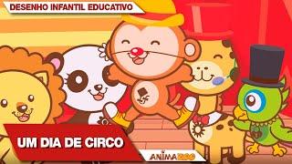 Desenho Infantil Educativo Animazoo! Um Dia de Circo - Episódio Completo | Primeira Temporada