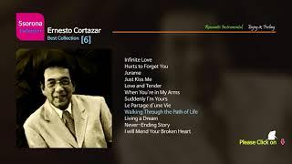 B-472 Ernesto Cortazar [Best Collection 06]