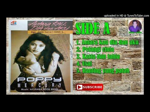 POPPY MERCURY ALBUM ANTARA KAU DIA DAN AKU SIDE A (1993)