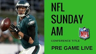 NFL Conference Championship Pre Game | Jags vs Patriots and Vikings vs Eagles