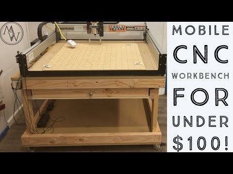 Mobile CNC Workbench For LESS Than $100! // Woodworking Build