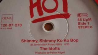 The Idolls - Shimmy, Shimmy Ko Ko Bop