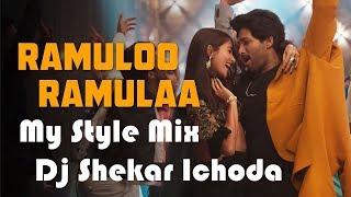 Ramulo Ramula Dj Song (My Style Mix) Dj Shekar Ichoda