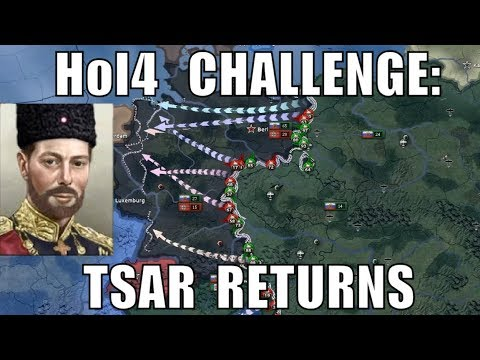 Hearts of Iron 4 Challenge: Return of the Tsar