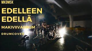 MKDMSK - Edelleen Edellä - Drum Cover - makiviivadrum