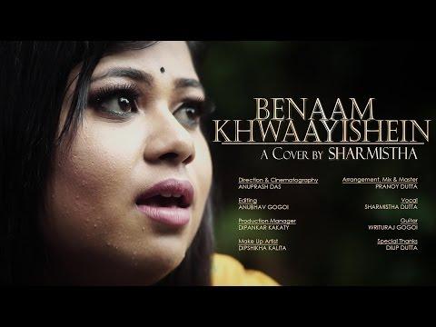 BENAAM KHWAAYISHEIN   a cover by Sharmistha Dutta   Original Song by Papon & Anwesha