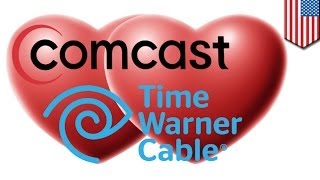 Comcast-Time Warner Cable merger sucks for consumers