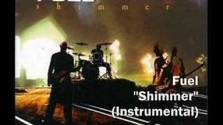 Fuel - Shimmer (Instrumental)