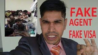 Fake Agents Fake Visa