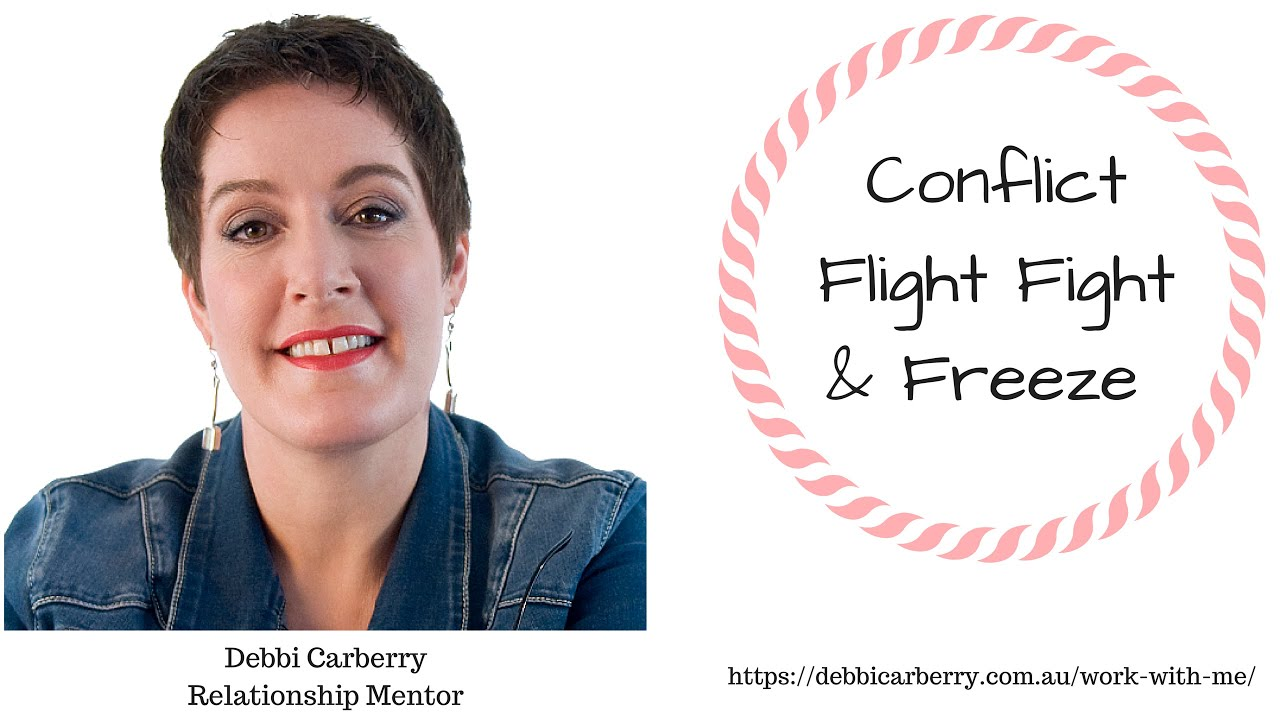 Conflict - Fight, Flight and Freeze