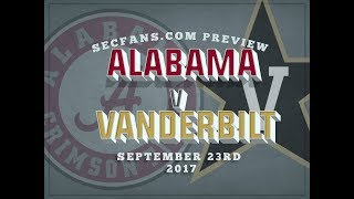 Alabama vs Vanderbilt Preview & Predictions - College Football 2017 Bama vs Vandy