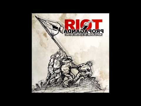Riot Propaganda - Hasta la victoria siempre [Con Letra]