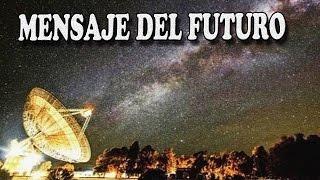 Cientificos Captan Mensaje de Radio del Futuro 2057- Analisis