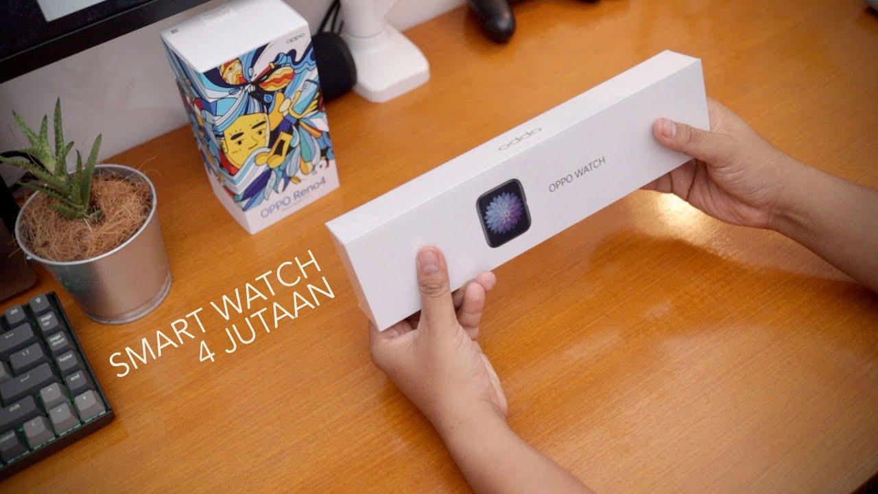 Ganteng Pisan! - Unboxing OPPO Watch Resmi Indonesia