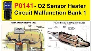 P0141   O2 Sensor Heater Circuit Malfunction Bank 1 Sensor 2