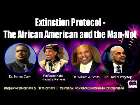 Extinction Protocol - The African American Male and the Man-Not