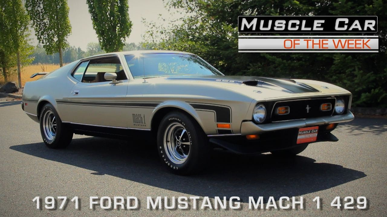 Muscle car of the week episode 125 1971 ford mustang mach 1 429 video youtube