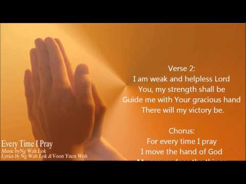 Every Time I Pray - Josh Yeoh (by Ng Wah Lok & Voon Yuen Woh)