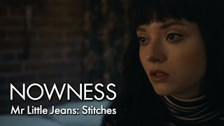 Mr Little Jeans: Stitches