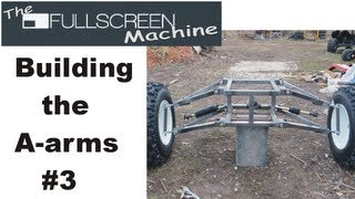 █ Go Kart Building |  A-arms #3 ( The Fullscreen Machine )