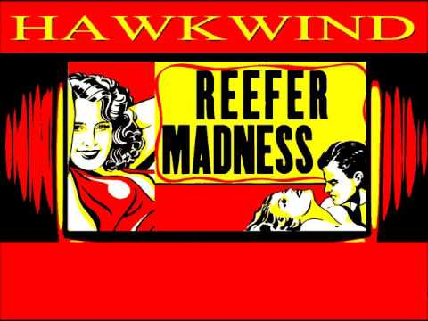 Hawkwind - Reefer Madness (Lyrics)