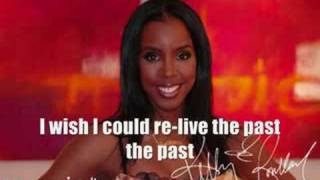 Kelly Rowland- Flashback With Lyrics