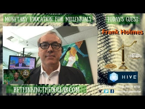 """RTD Ep:76 """"Digital Money Is All About Trust"""" - Frank Holmes (HIVE Blockchain Tech.)"""