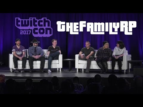 TheFamilyRP Panel - TwitchCon 2017 (with chat)