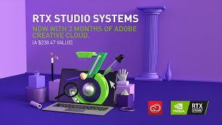 rTX Studio: Adobe Creative Cloud Membership Offer  NVIDIA