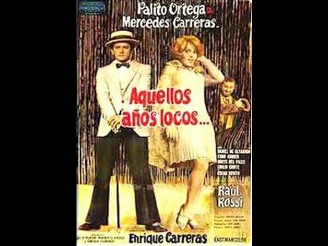 aquellos años locos ( Palito Ortega ) 1971  pelicula