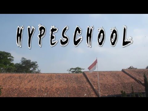 """Hype School"" SMAN 26 Bandung Short Film"