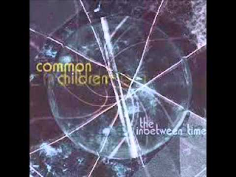 Common Children  1  Absence Of Light  The Inbetween Time 2001