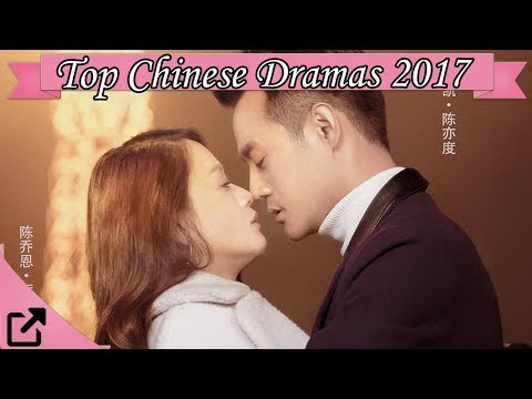 Top 25 Chinese Classic Dramas 2017 (All The Time)
