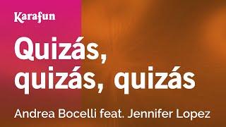 Karaoke Quizás quizás quizás Andrea Bocelli