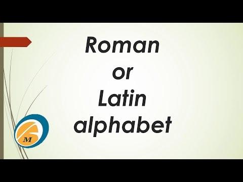 Roman  or Latin Alphabet