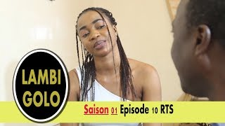 Lambi Golo Episode 10 Saison 01 RTS