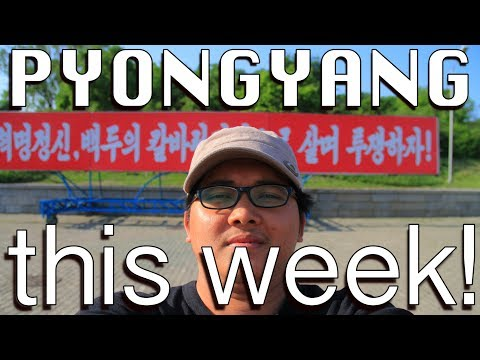 Pyongyang this week! part 1 - North Korea