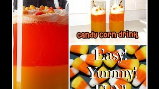 DELICIOUS Candy Corn Drink Thumbnail