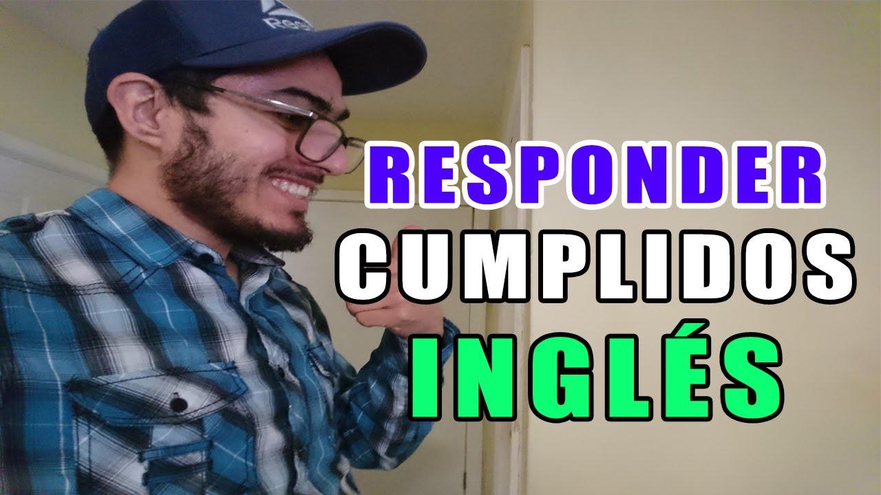 10 FRASES PARA RESPONDER CUMPLIDOS EN INGLES | Aprender Ingles con Alan