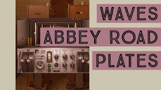 Waves Abbey Road Reverb Plates - 4 Reverbs in 1 - Mix Tip Tuesday