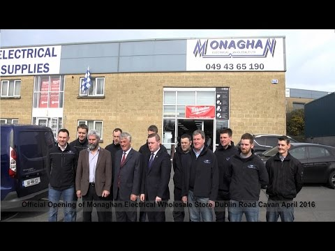 Official Opening of Monaghan Electrical Wholesale Store on Dublin Road Cavan